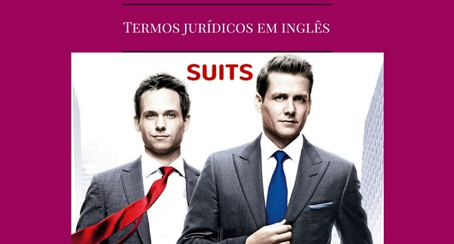 Termos jurídicos em inglês da série suits