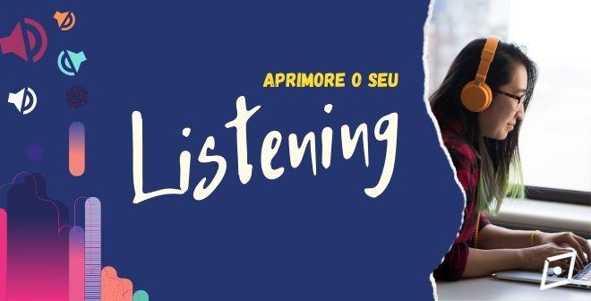 6 Dicas para o listening