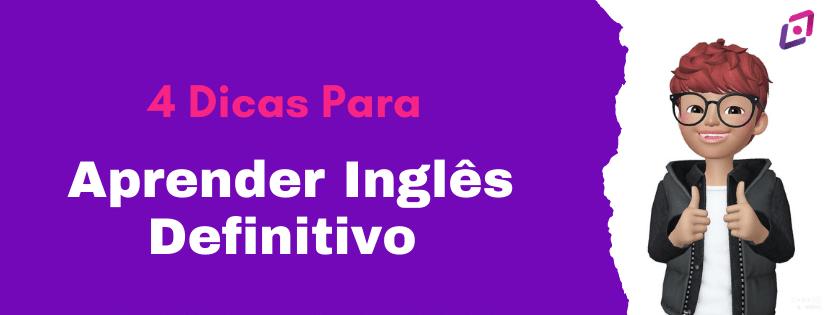 4-dicas-para-voce-aprender-ingles-definitivo-capa
