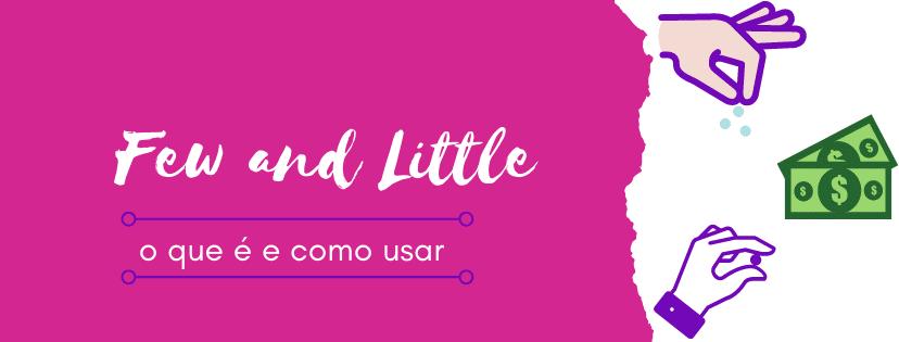 few-and-little-o-que-e-e-como-usar-capa